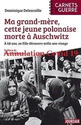 """ANNULE -Rencontre avec l'autrice Dominique Delescaille à propos de son livre « Ma grand-mère, cette jeune polonaise morte à Auschwitz"""""""
